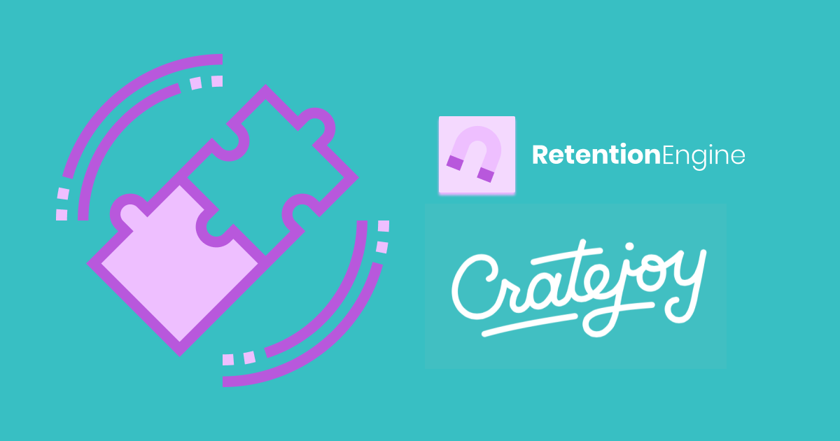 CrateJoy and Bellwethr RetentionEngine: Improving Subscription Box