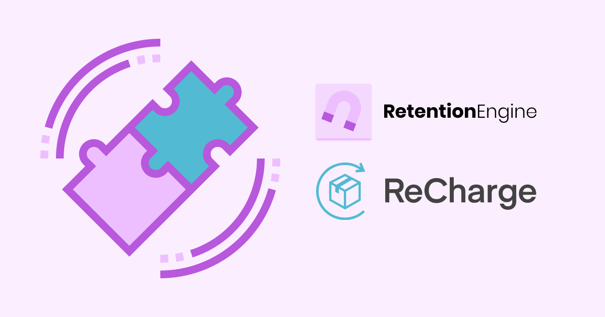 Better Together: ReCharge and Bellwethr RetentionEngine